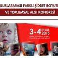 2.Uluslararası Farklı Şiddet Boyutları Ve Toplumsal Algı Kongresi