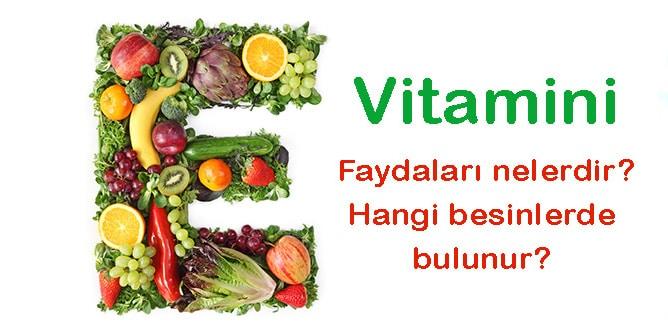 E Vitamini Hangi Besinlerde Bulunur Faydalari Ve Eksikligi